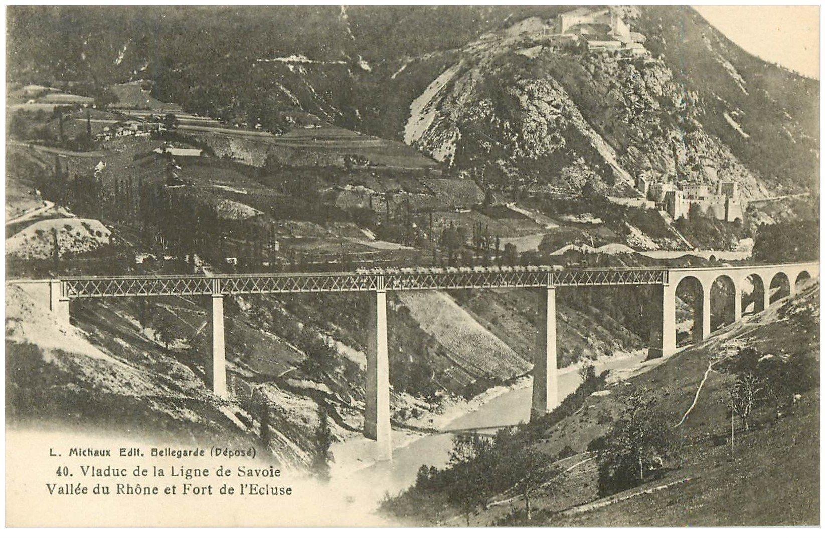 carte postale ancienne 01 Le Rhône et le Fort de l'Ecluse. Viaduc Ligne de Savoie