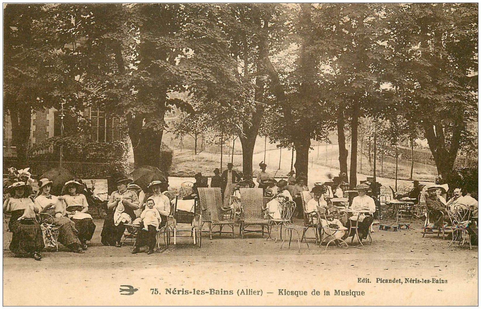 carte postale ancienne 03 NERIS-LES-BAINS. Parc Kiosque de la Musique