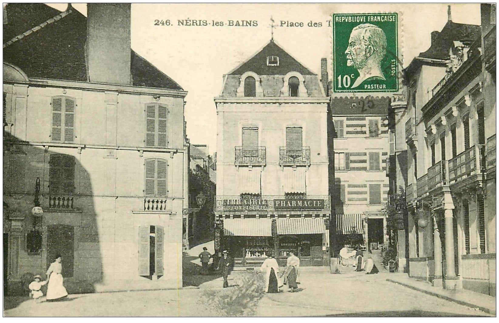 carte postale ancienne 03 NERIS-LES-BAINS. Place des Thermes 1923 Librairie et Pharmacie