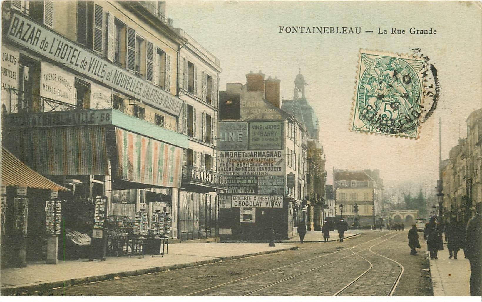 77 Fontainebleau  Grande Rue 1906 Cartes Postale Au Bazar