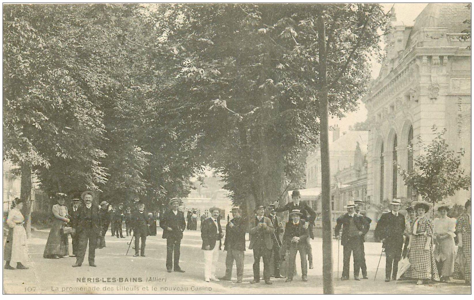 carte postale ancienne 03 NERIS-LES-BAINS. Promenade des Tilleuls et Casino 1908