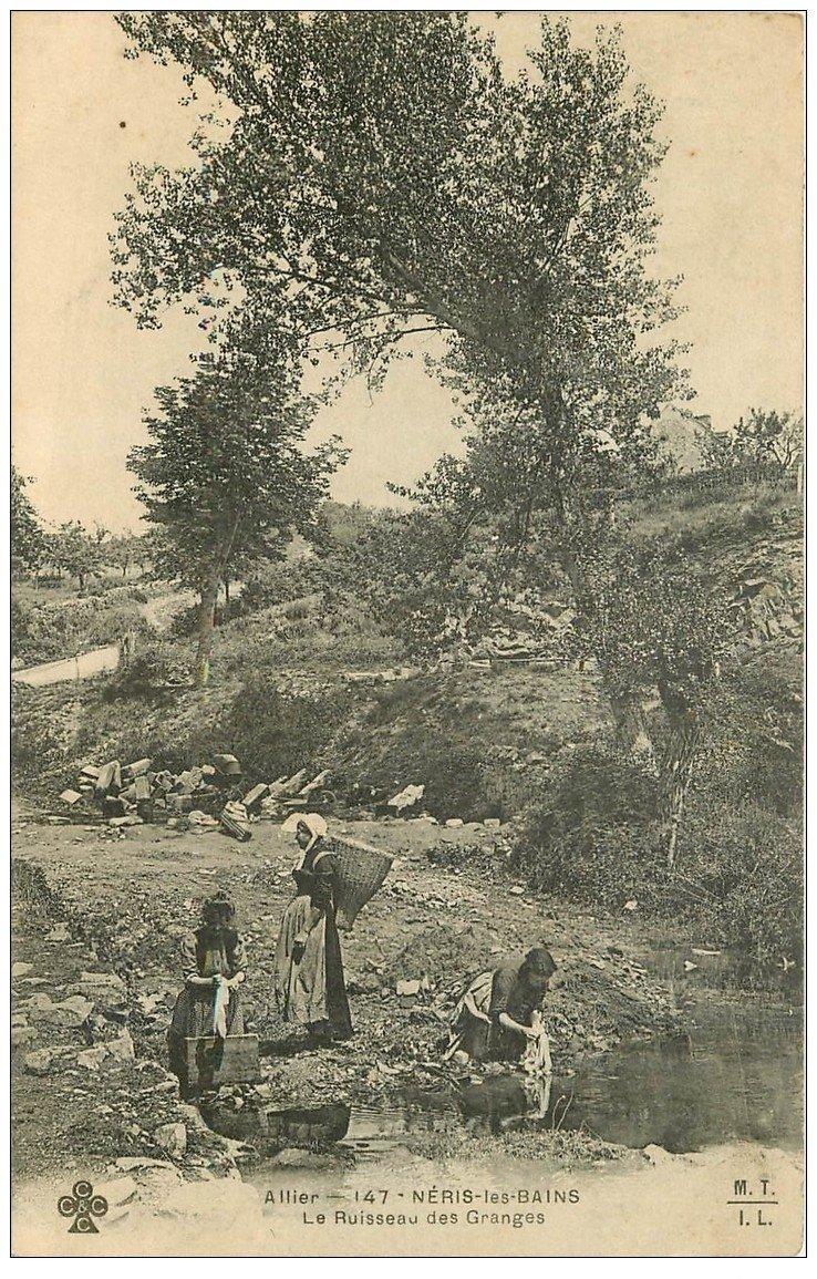 carte postale ancienne 03 NERIS-LES-BAINS. Ruisseau des Granges 1904 Lavandières et Laveuses
