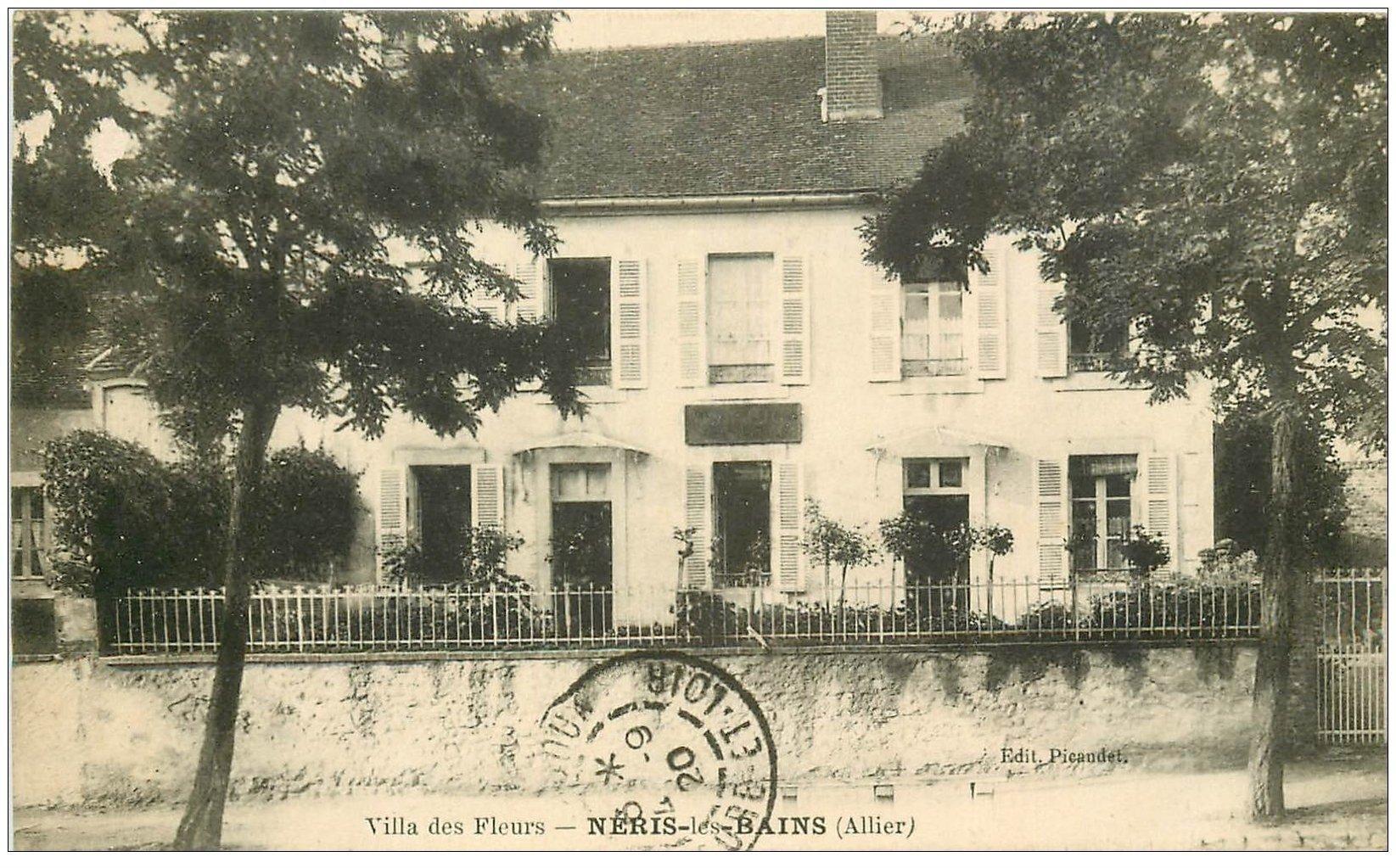 carte postale ancienne 03 NERIS-LES-BAINS. Villa des Fleurs 1920