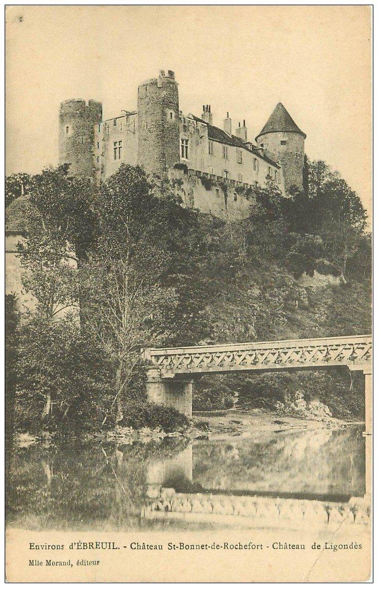 carte postale ancienne 03 SAINT-BONNET-DE-ROCHEFORT. Château de Ligondès