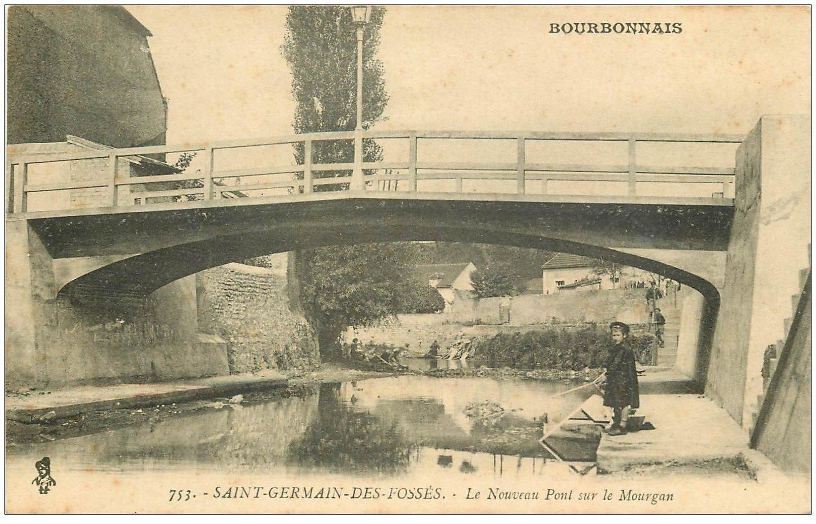 carte postale ancienne 03 SAINT-GERMAIN-DES-FOSSES. Nouveau Pont sur le Mourgan jeune Pêcheur