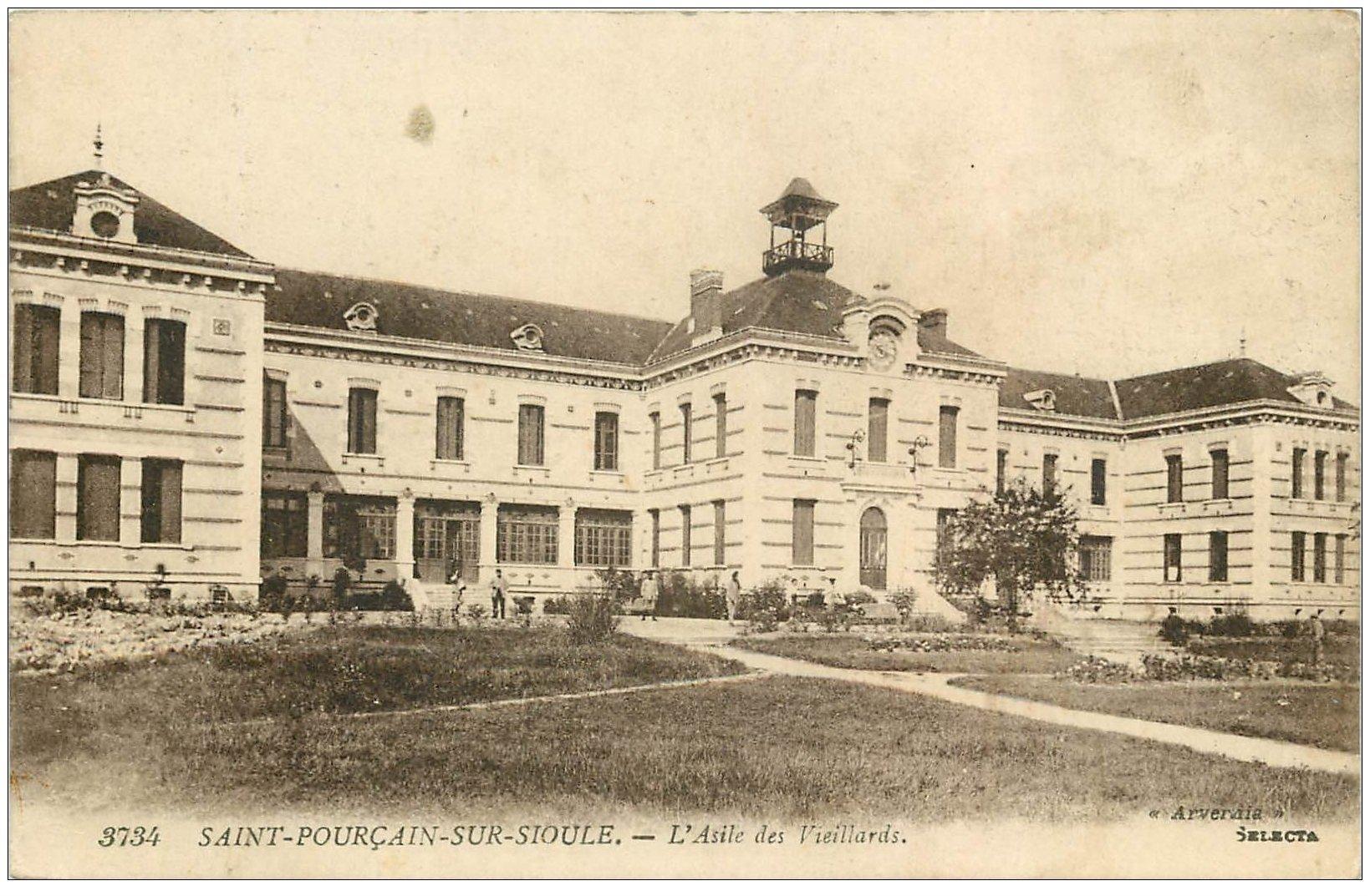 carte postale ancienne 03 SAINT-POURCAIN-SUR-SIOULE. Asile des Vieillards 1919