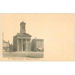 carte postale ancienne 24 BERGERAC. Eglise de la Madeleine vers 1900