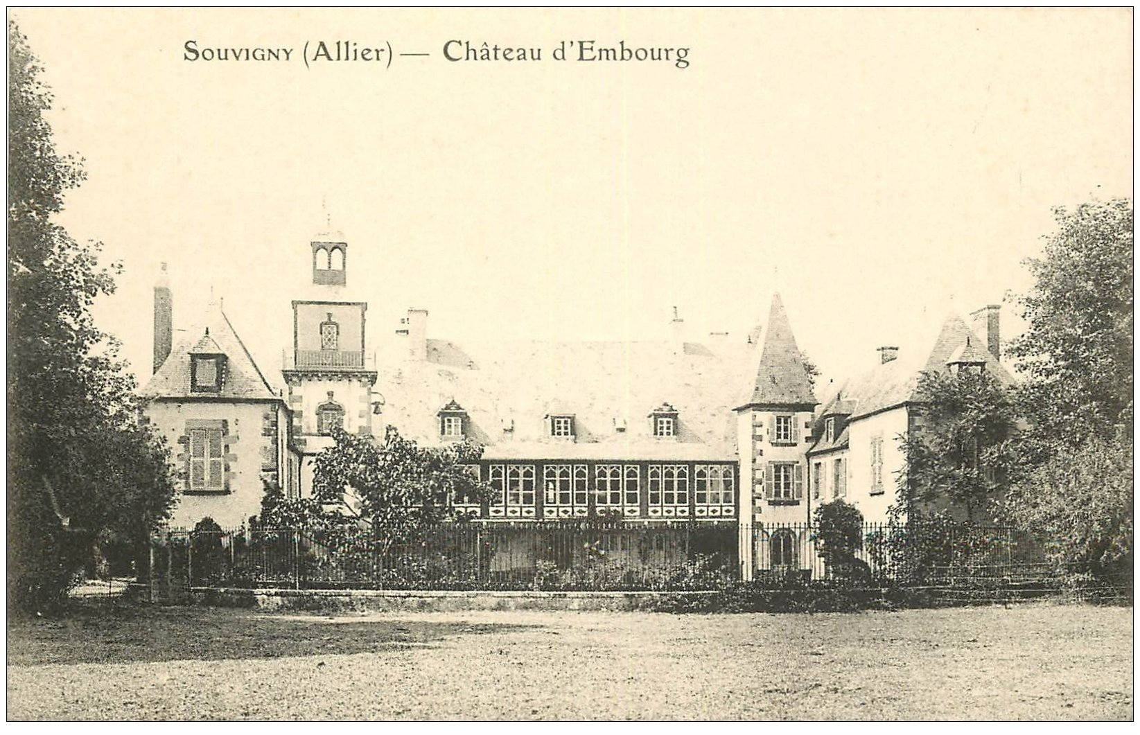 carte postale ancienne 03 SOUVIGNY. Château d'Embourg