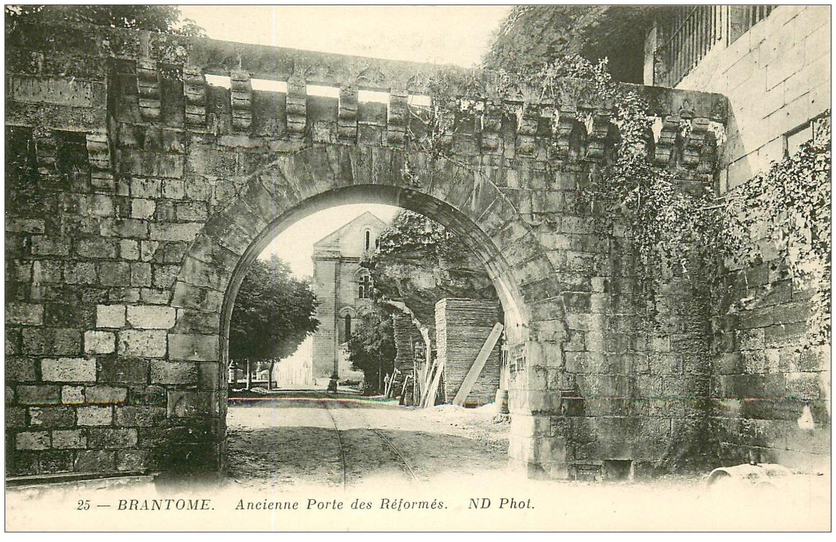 carte postale ancienne 24 BRANTOME. Porte des Réformés