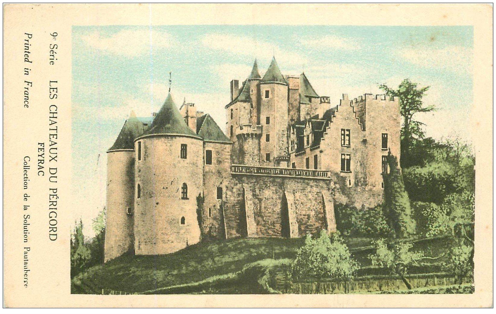 carte postale ancienne 24 Châteaux du Périgord. FEYRAC. Collection de la Solution Pautauberge