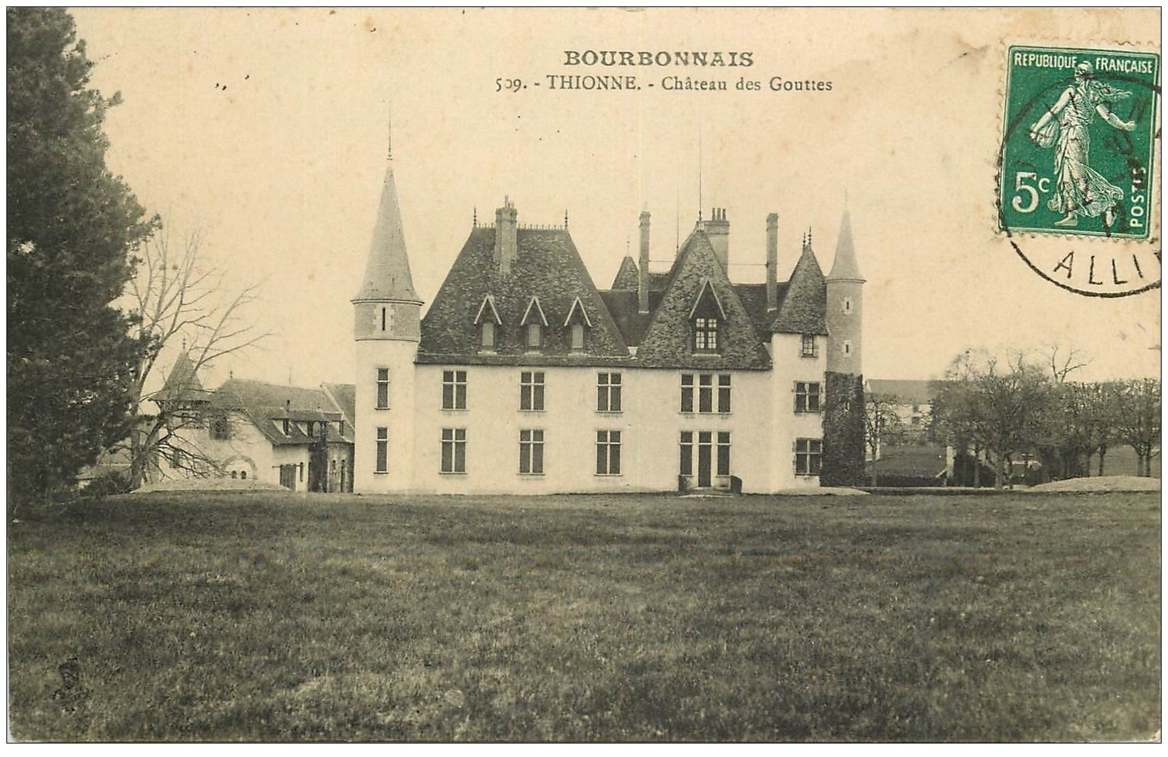 carte postale ancienne 03 THIONNE. Château des Gouttes 1912