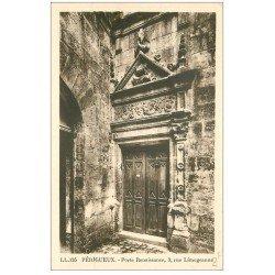 carte postale ancienne 24 PERIGUEUX. Porte Renaissance 3 rue Limogeanne