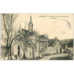 carte postale ancienne 25 BESANCON. Chapelle Notre-Dame des Buis 1925