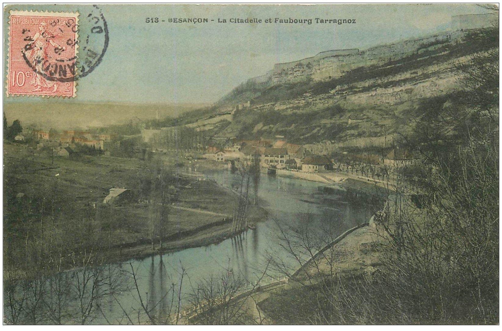 25 besancon citadelle et faubourg tarragnoz 1905 for 25 besancon
