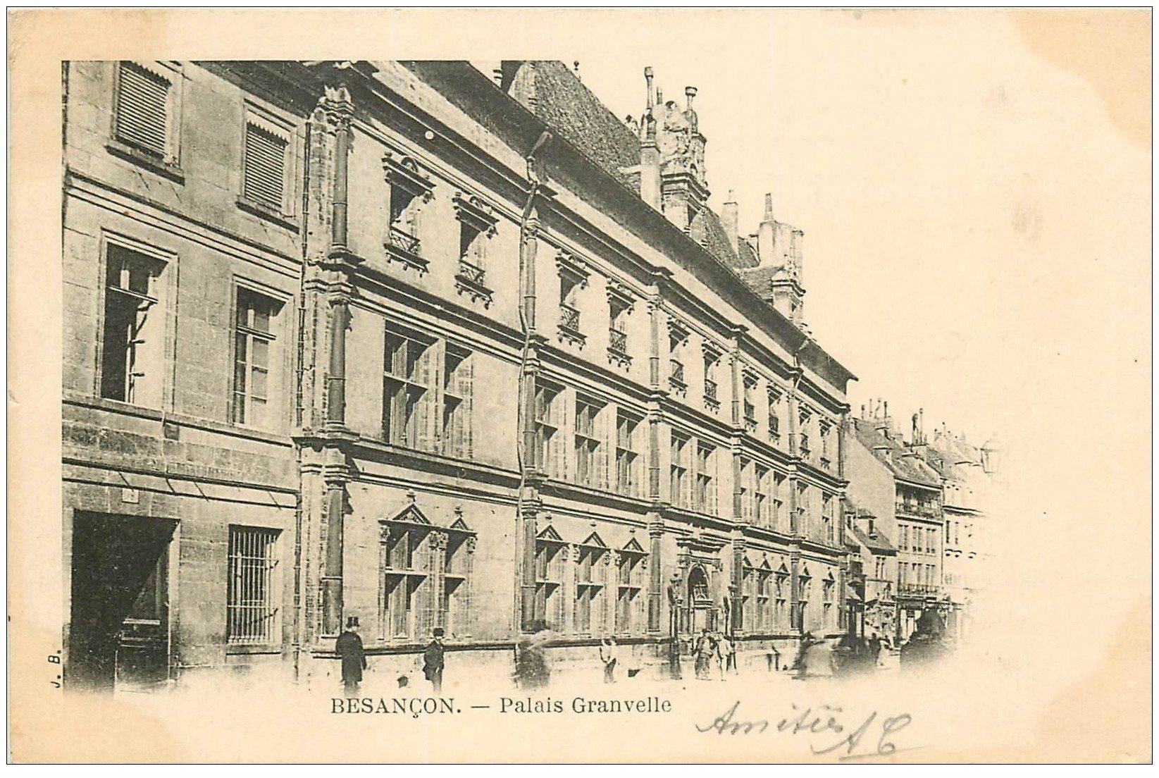 carte postale ancienne 25 BESANCON. Palais Granvelle 1902