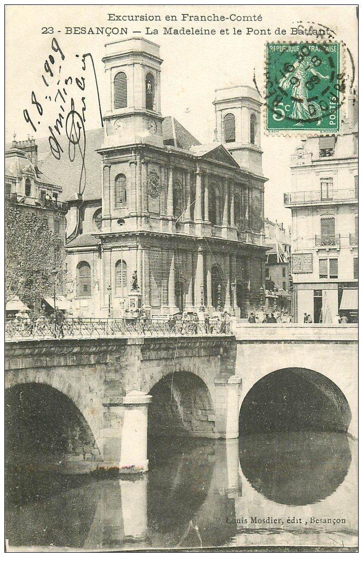 25 besancon pont battant et eglise de la madeleine 1909 for 25 besancon