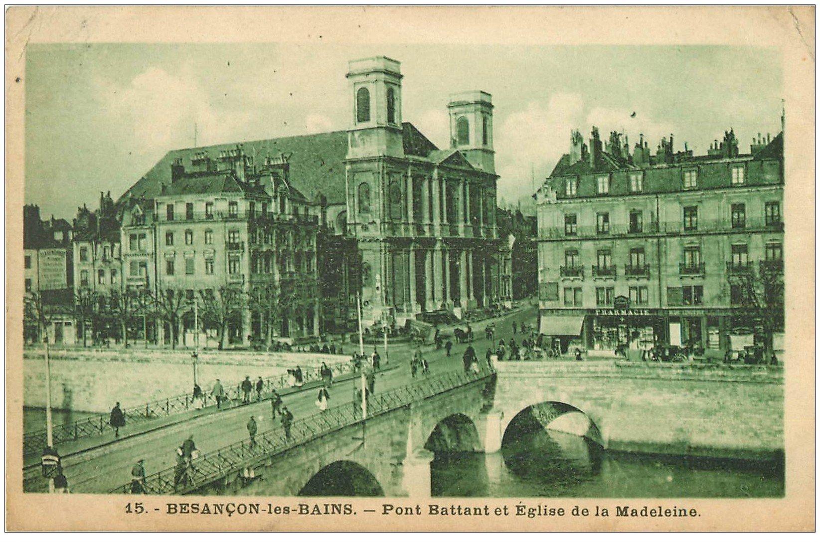 25 besancon pont battant et eglise de la madeleine 1944 for 25 besancon