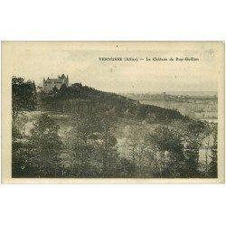 carte postale ancienne 03 VERMUS. Château de Puy-Guillon 1909 émaillographie tendance à se recroqueviller...