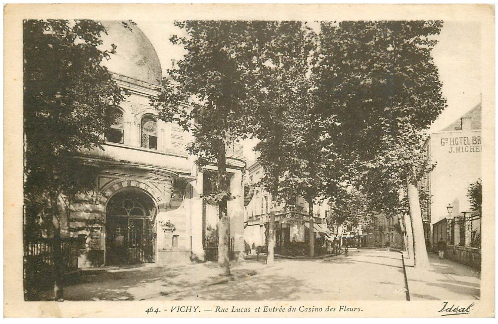 carte postale ancienne 03 VICHY. Casino des Fleurs Rue Lucas