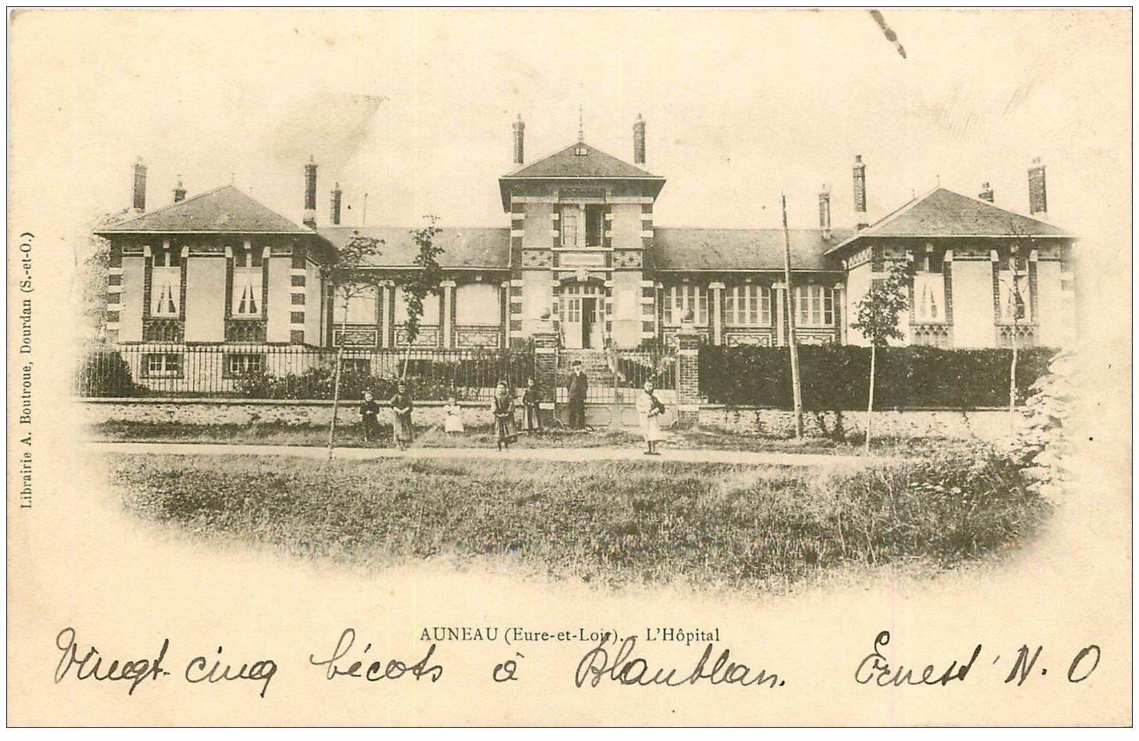 carte postale ancienne 28 AUNEAU. L'Hôpital 1903