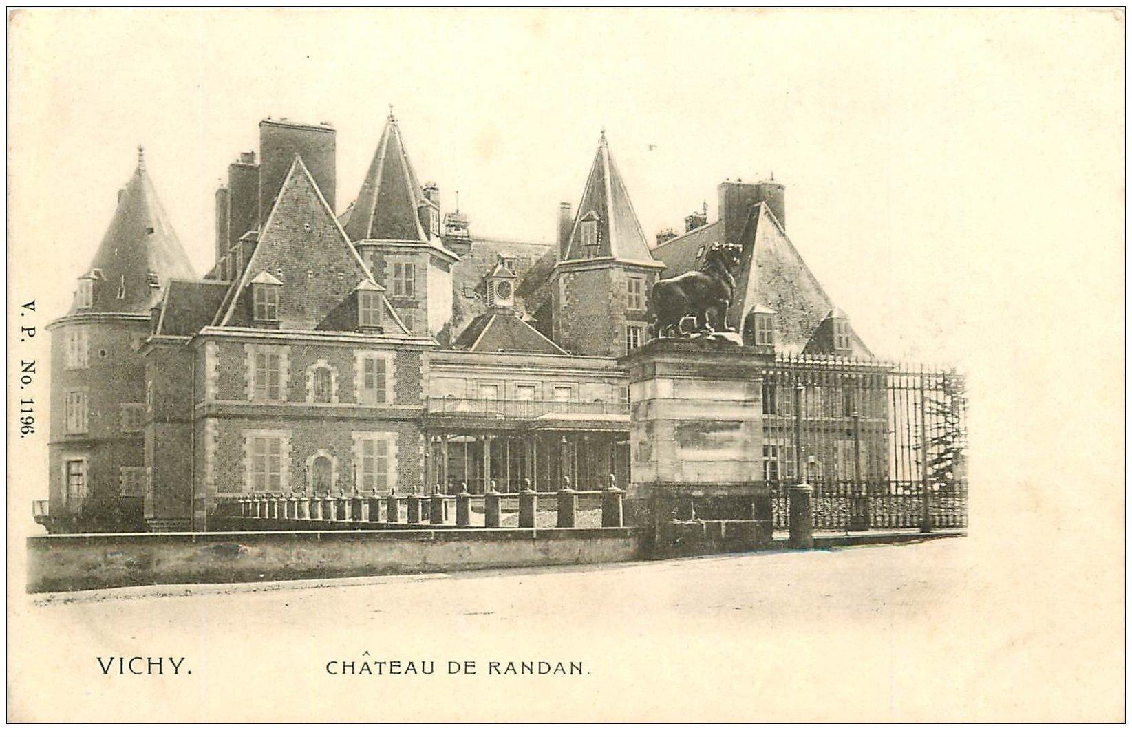 carte postale ancienne 03 VICHY. Château de Randan vers 1900...
