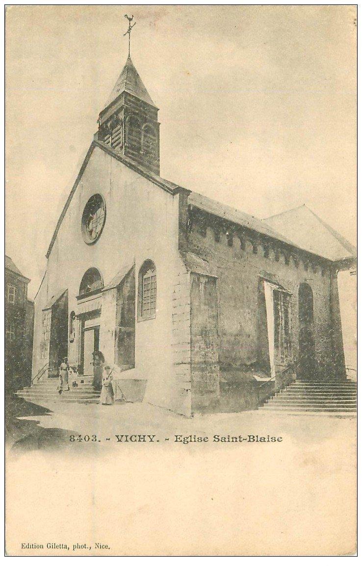carte postale ancienne 03 VICHY. Eglise Saint-Blaise. Carte Pionnière vers 1900 vierge