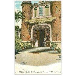 carte postale ancienne 03 VICHY. Etablissement Thermal Sainte-Marie. Cusset