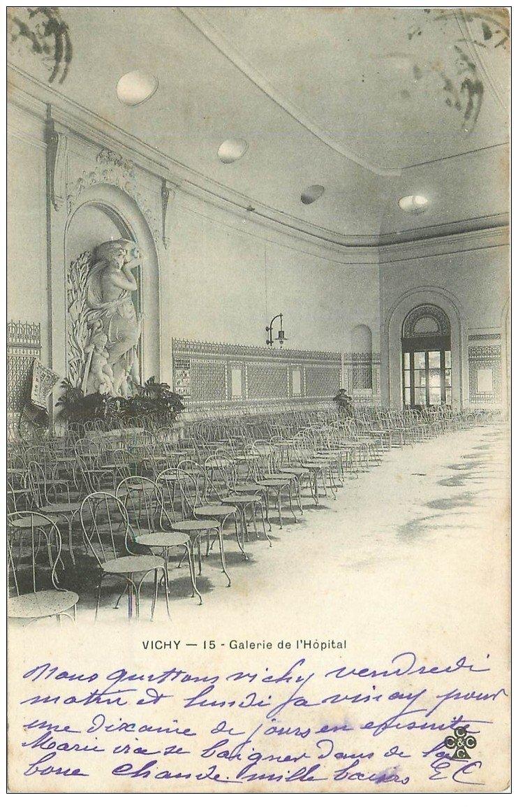 carte postale ancienne 03 VICHY. Galerie de l'Hôpital 1903