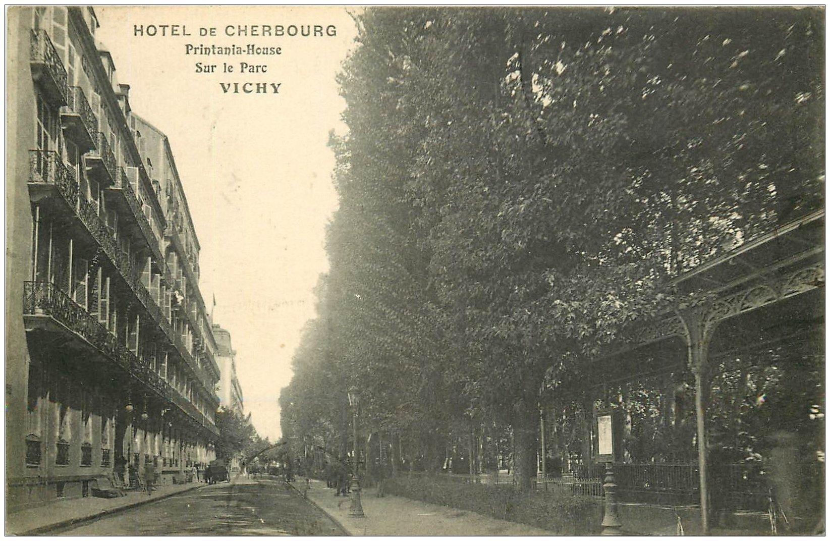carte postale ancienne 03 VICHY. Hôtel Cherbourg 1913. Printania-House
