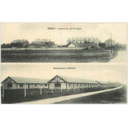 carte postale ancienne 28 DREUX. Caserne du 101° de Ligne et Baraquements 1918