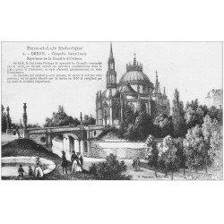 carte postale ancienne 28 DREUX. Chapelle Saint-Louis en 1848