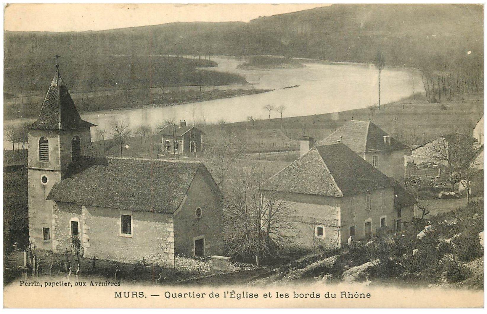 carte postale ancienne 01 MURS. Quartier de l'Eglise bords du Rhône 1914