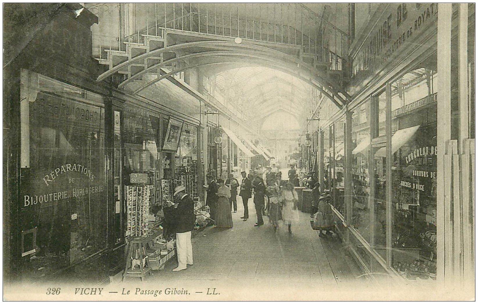 carte postale ancienne 03 VICHY. Le Passage Gibouin rare en 1908. Magasin de Cartes Postales