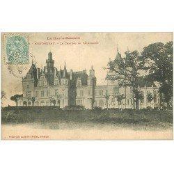 carte postale ancienne 31 MONTREJEAU. Château de Valmirande 1906