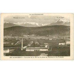 carte postale ancienne 31 SAINT-GAUDENS. Usines Plaine de Miramont et Pyrénées