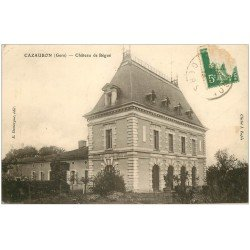 carte postale ancienne 32 CAZAUBON. Château de Bégué 1913