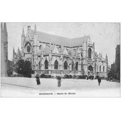 carte postale ancienne 33 BORDEAUX. Eglise Saint-Michel