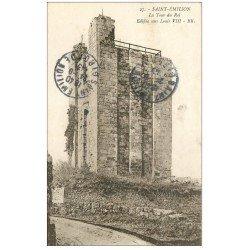carte postale ancienne 33 SAINT-EMILION. Tour du Roi 1943