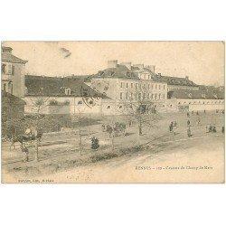 carte postale ancienne 35 RENNES. Caserne Champ de Mars 1903