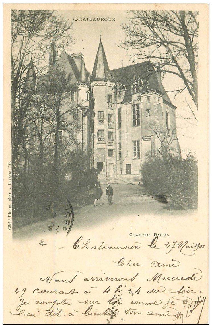 carte postale ancienne 36 CHATEAUROUX. Château Raoul 1901