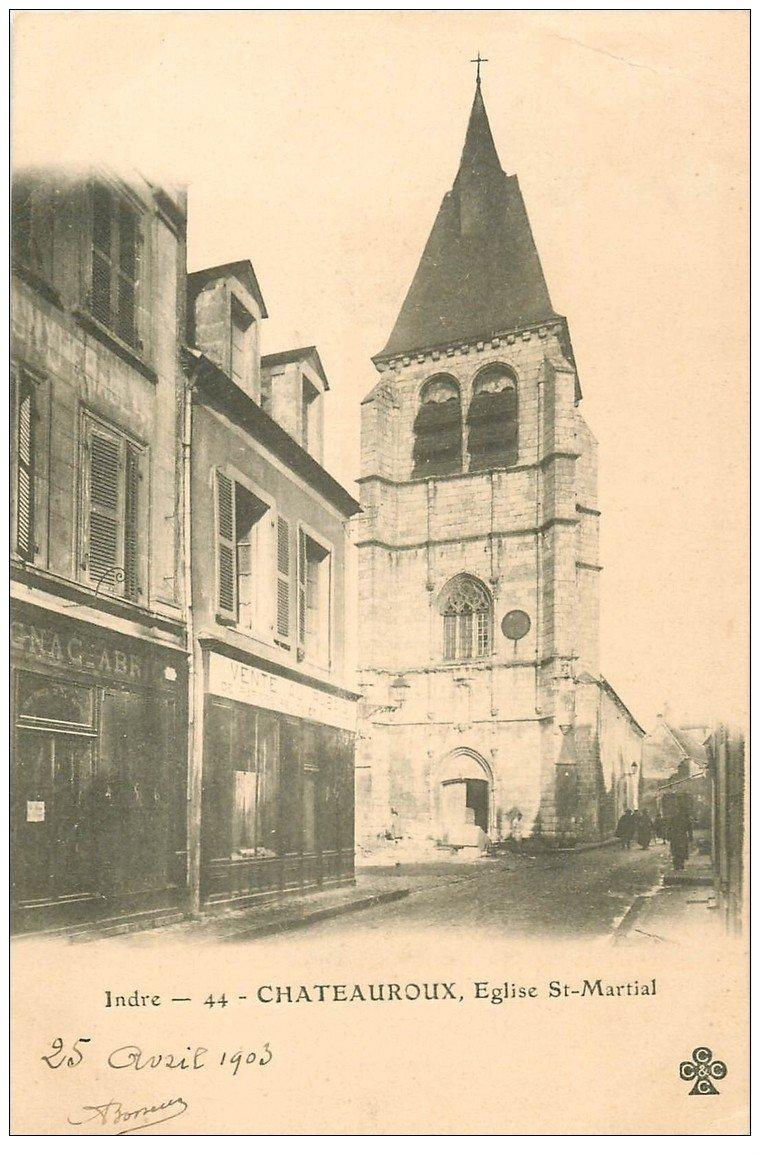 carte postale ancienne 36 CHATEAUROUX. Eglise Saint-Martial 1903