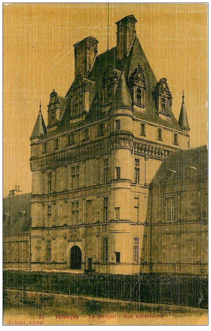 carte postale ancienne 36 VALENCAY. Donjon Carte Toilée 1920
