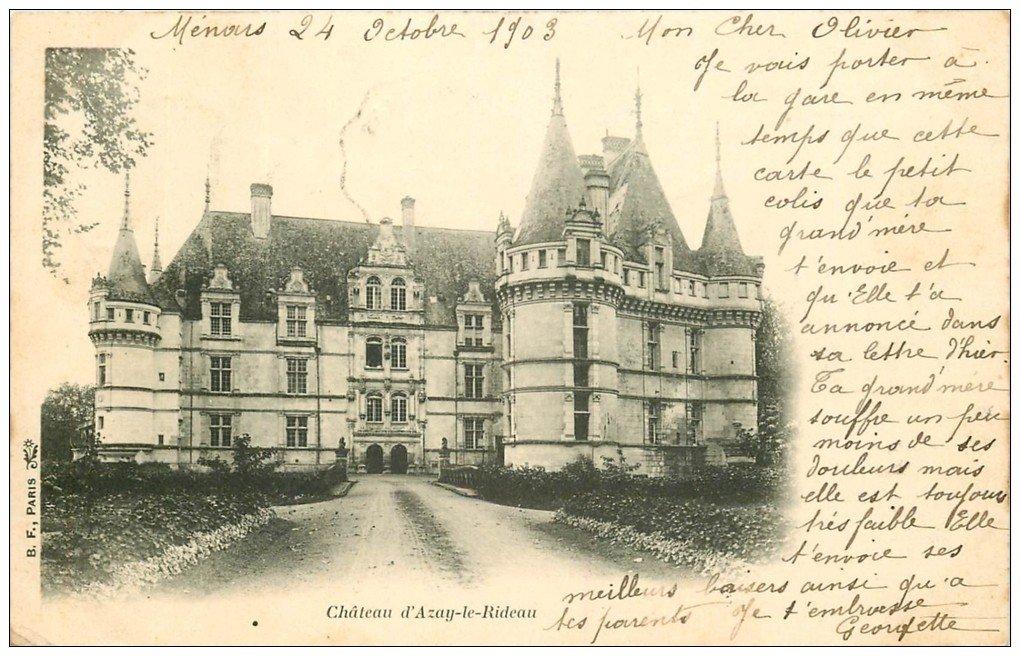 37 azay le rideau ch teau 1903. Black Bedroom Furniture Sets. Home Design Ideas