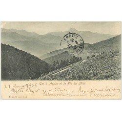 carte postale ancienne 65 ASPIN. Col et Pic du Midi 1908