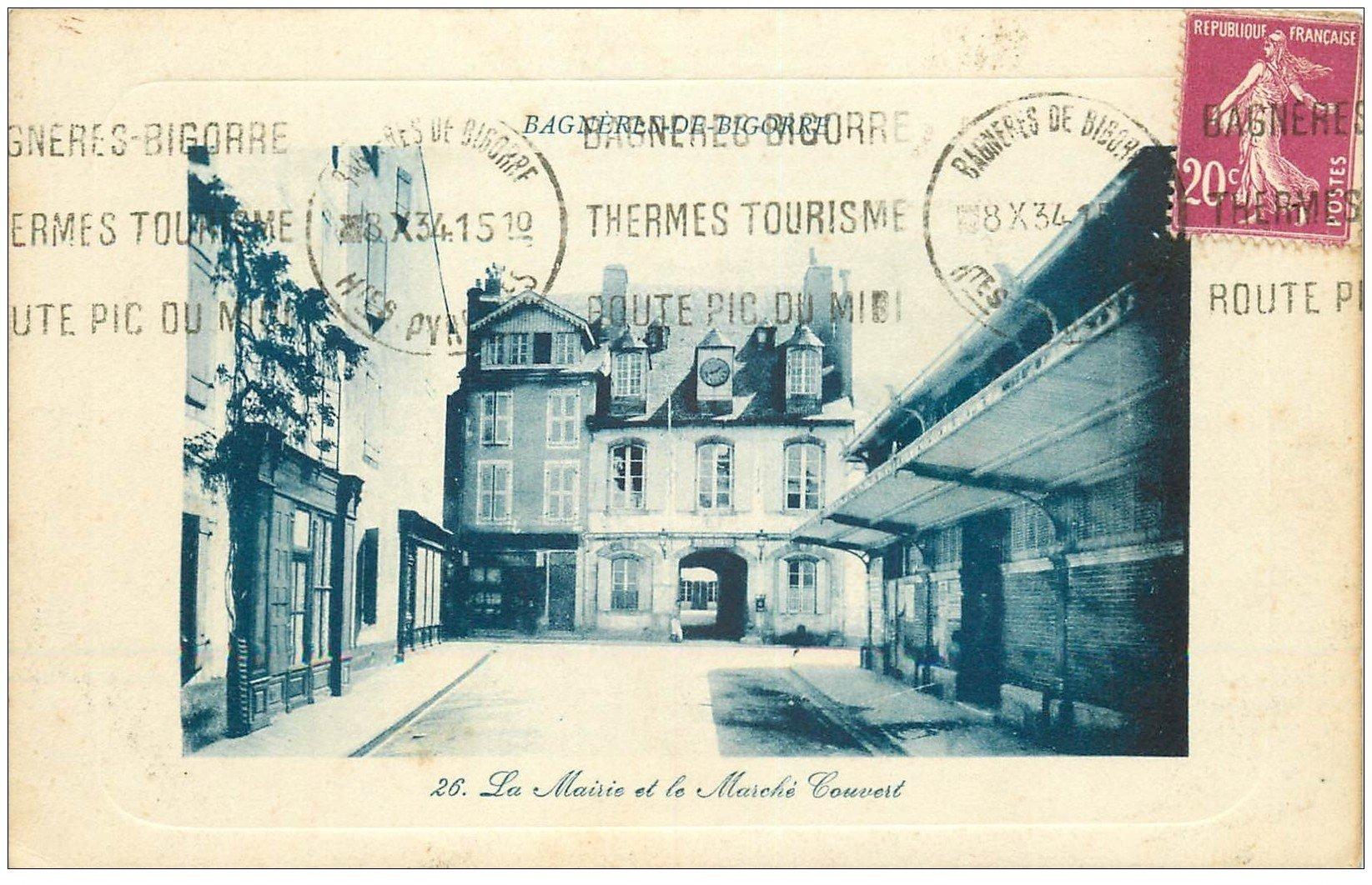 carte postale ancienne 65 BAGNERES-DE-BIGORRE. Mairie et Marché couvert 1934
