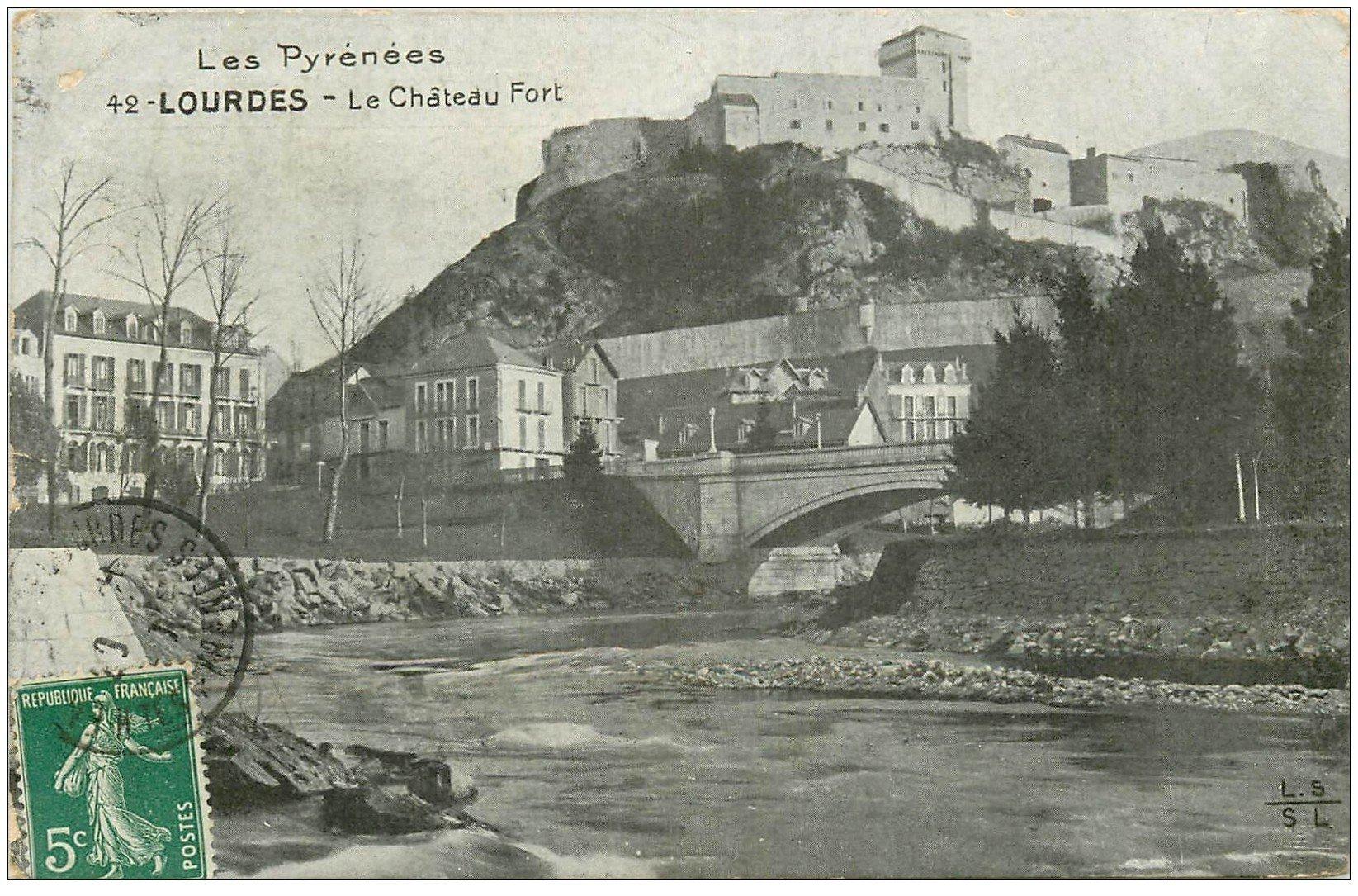carte postale ancienne 65 LOURDES. Le Château-Fort 1910