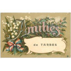 carte postale ancienne 65 TARBES. Amitiés fantaisie 1918