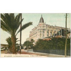 carte postale ancienne 06 CANNES. Hôtel Carlton 37 en couleur