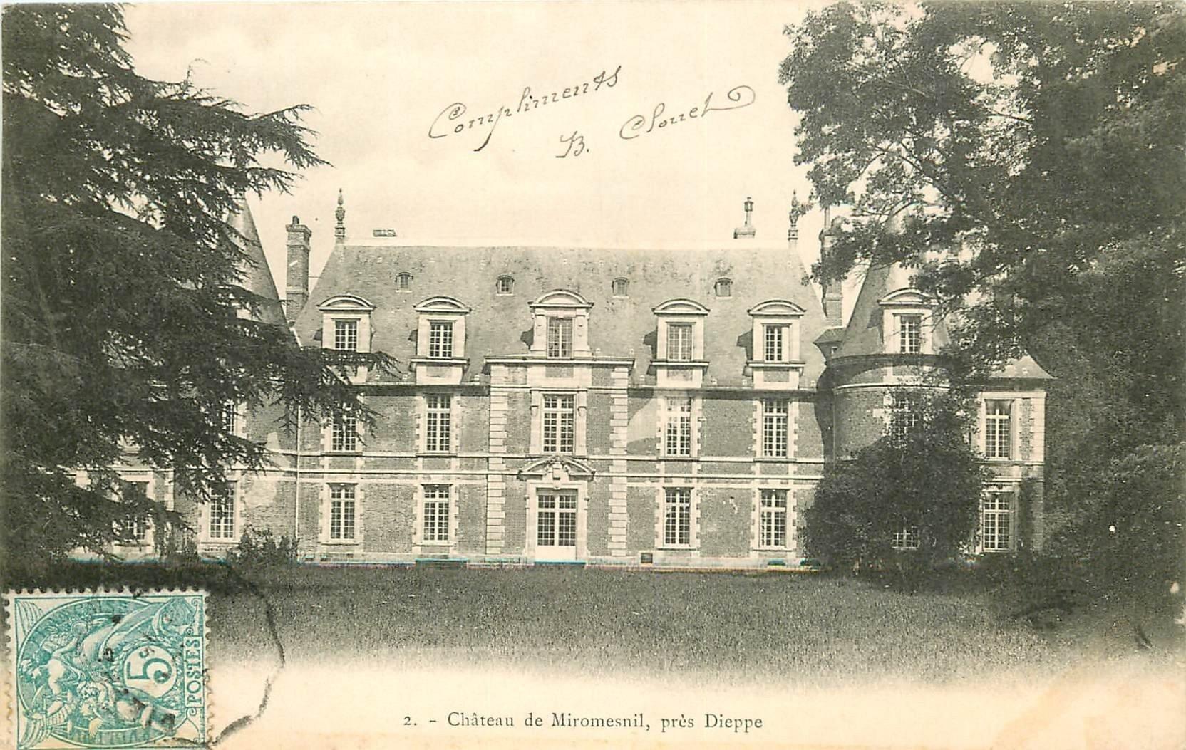 carte postale ancienne 76 CHATEAU DE MIROMESNIL. Dieppe destinataire au Château Blanc à Grainville Ymanville