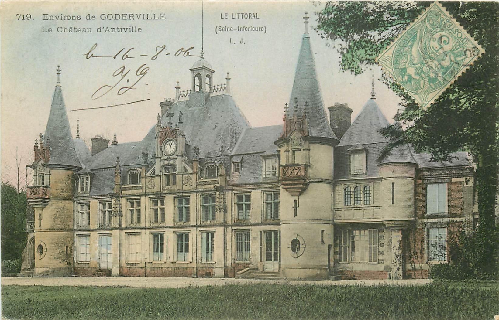 carte postale ancienne 76 CHATEAU D'ANTIVILLE. Près Goderville 1906